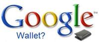 Google Wallet - телефон и кошелек